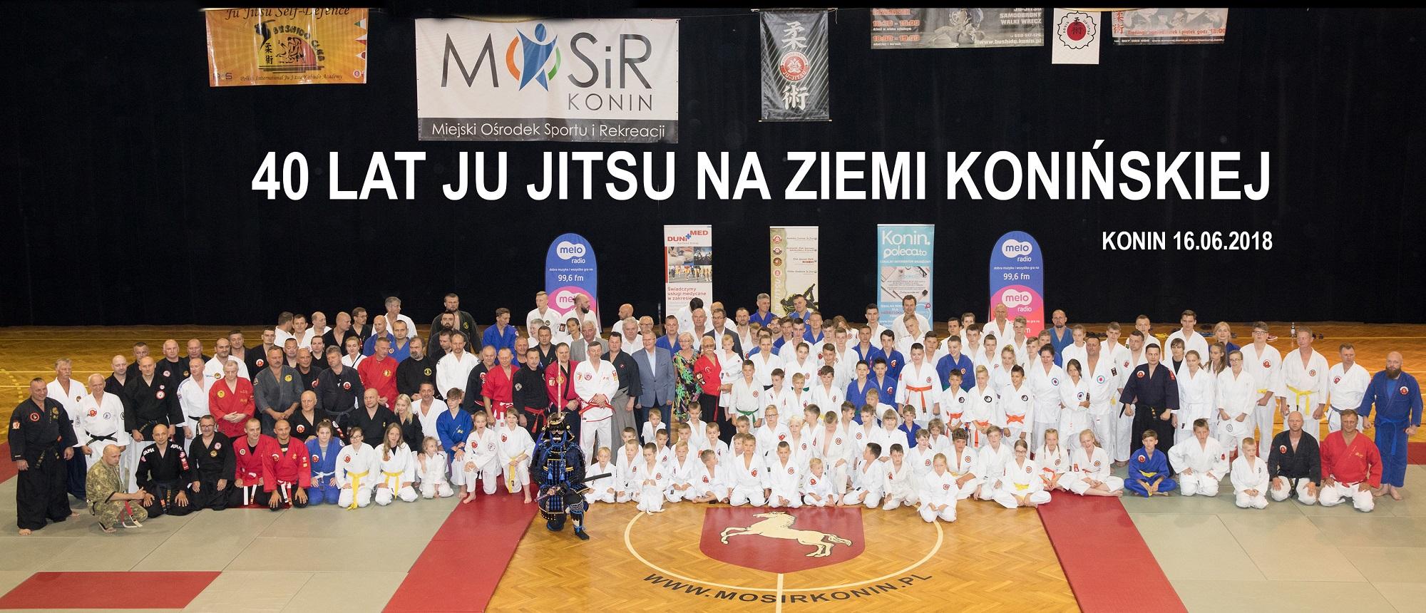 40 lat JU JITSU NA ZIEMI KONIŃSKIEJ 1978 - 2018